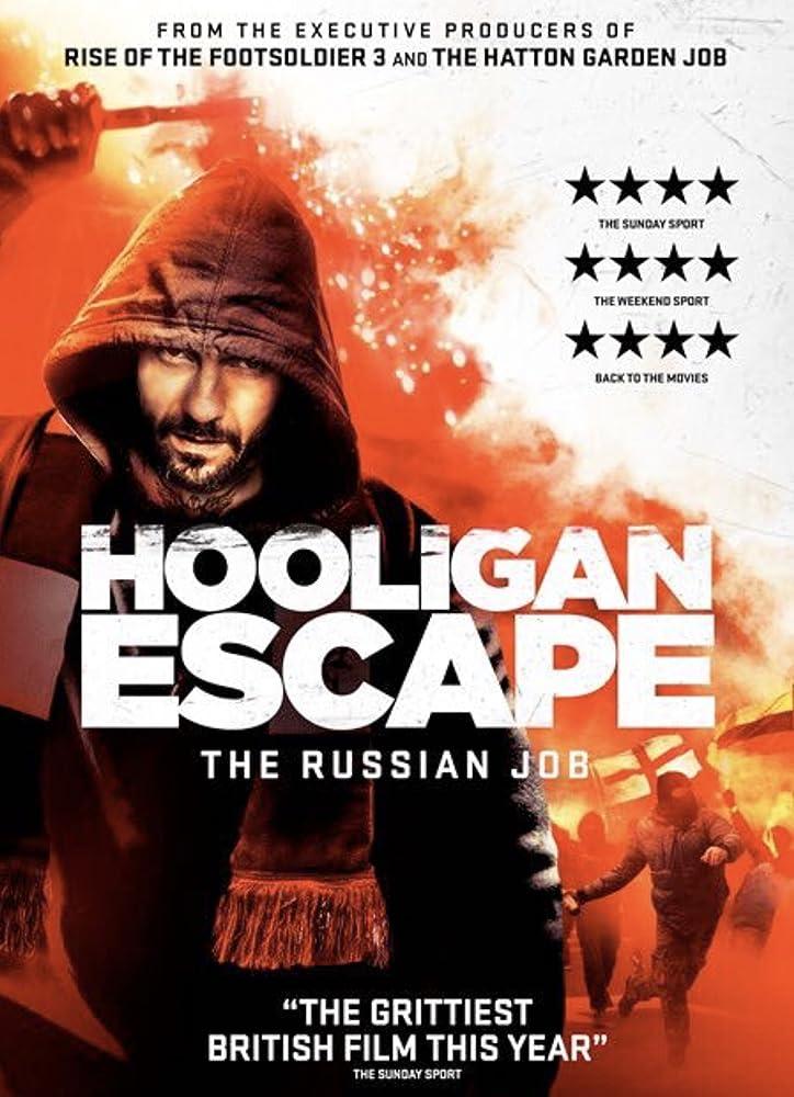Hooligan Escape: The Russian Job (2018) English 720p HDRip x264 650MB ESubs