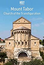 Mount Tabor & Church of the Transfiguration