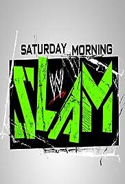 WWE Saturday Morning Slam Poster