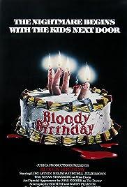 Bloody Birthday(1981) Poster - Movie Forum, Cast, Reviews