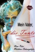 Primary image for Mein Vater, die Tunte