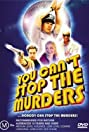 You Can't Stop the Murders (2003) Poster