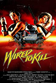 Wired to Kill (1986) - IMDb
