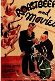 Roast-Beef and Movies (1934) Poster - Movie Forum, Cast, Reviews
