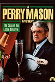 A Perry Mason Mystery: The Case of the Lethal Lifestyle Poster