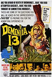Dementia 13(1963) Poster - Movie Forum, Cast, Reviews