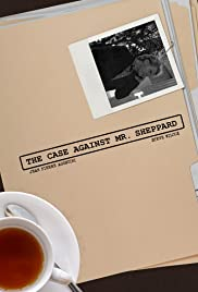 The Case Against Mr. Sheppard Poster