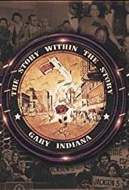 The Story Within the Story: Gary, Indiana Poster
