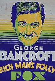 Rich Man's Folly Poster