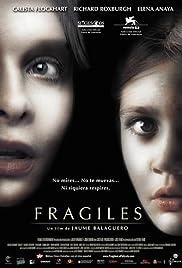 Frágiles Poster