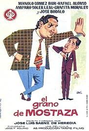El grano de mostaza Poster
