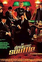 Le deuxième souffle (2007) Poster