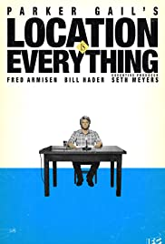 Parker Gail's Location Is Everything Poster
