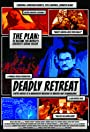 Deadly Retreat