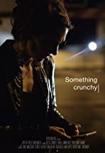 Something Crunchy