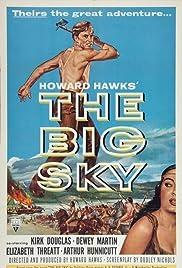 The Big Sky(1952) Poster - Movie Forum, Cast, Reviews