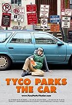 Tyco Parks the Car