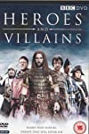 Heroes and Villains (2007)