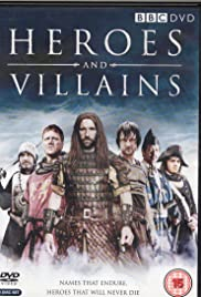 Heroes and Villains Poster - TV Show Forum, Cast, Reviews