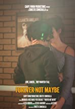 Forever Not Maybe