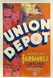 Union Depot(1932) Poster - Movie Forum, Cast, Reviews