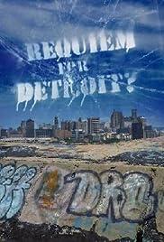 Requiem for Detroit?(2010) Poster - Movie Forum, Cast, Reviews