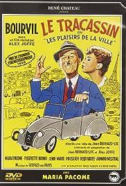 Le tracassin ou Les plaisirs de la ville Poster