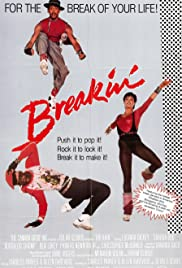 Breakin' (1984) Poster - Movie Forum, Cast, Reviews