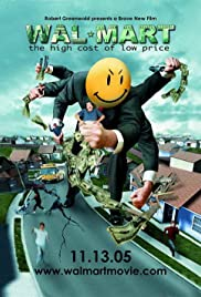 Wal mart the high cost of low price 2005 imdb wal mart the high cost of low price poster gumiabroncs Images