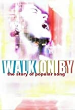 Walk on By: The Story of Popular Song