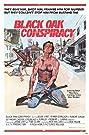 Black Oak Conspiracy (1977) Poster