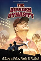 Primary image for The Bowden Dynasty: A Story of Faith, Family & Football