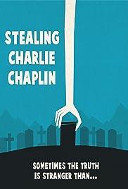 Stealing Charlie Chaplin Poster