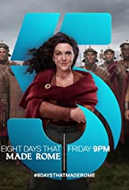 8 Days That Made Rome sezonul 1 episodul 6