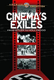 Cinema's Exiles: From Hitler to Hollywood Poster