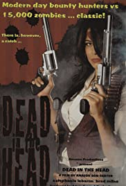 Dead in the Head Poster