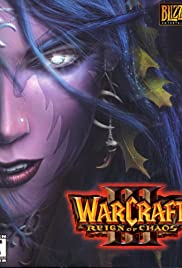 Warcraft III: Reign of Chaos(2002) Poster - Movie Forum, Cast, Reviews