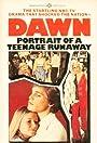 Dawn: Portrait of a Teenage Runaway