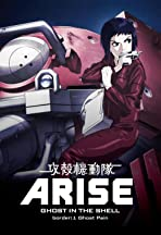 Ghost in the Shell Arise: Border 1 - Ghost Pain
