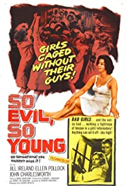 So Evil, So Young Poster