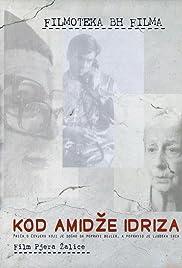 Kod amidze Idriza Poster