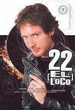 22, el loco