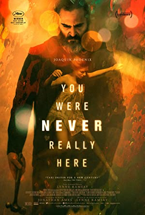 You Were Never Really Here full movie streaming