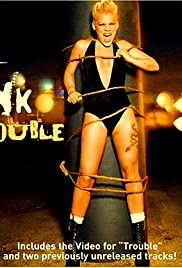 P!nk: Trouble Poster
