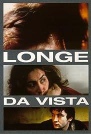 Longe da Vista Poster