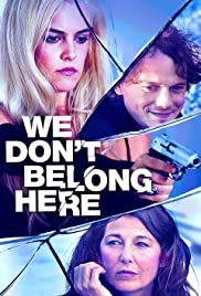 We Don't Belong Here(2017) Poster - Movie Forum, Cast, Reviews