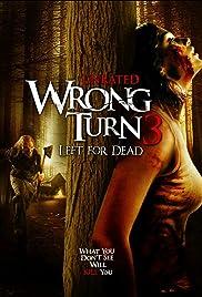 Wrong Turn 3: Left for Dead หวีดเขมือบคน 3