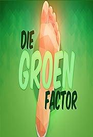 Die Groen Faktor Poster