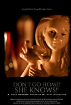 Primary image for Don't Go Home, She Knows!