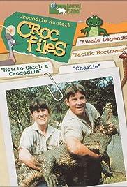 The Crocodile Hunter's Croc Files Poster - TV Show Forum, Cast, Reviews